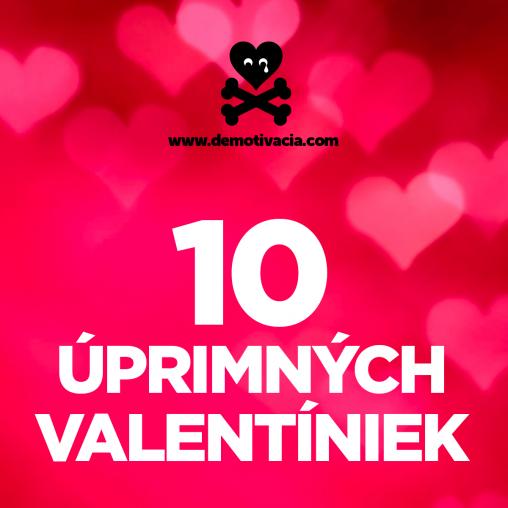 10 uprimnych valentiniek