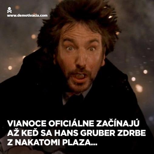 Vianoce oficiálne začínajú, až keď sa Hans Gruber zdrbe z Nakatomi plaza...