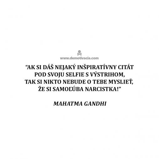 Ak si dáš nejaký inšpiratívny citát pod svoju selfie s výstrihom, tak si o tebe nikto nebude myslieť, že si samoľúba narcistka